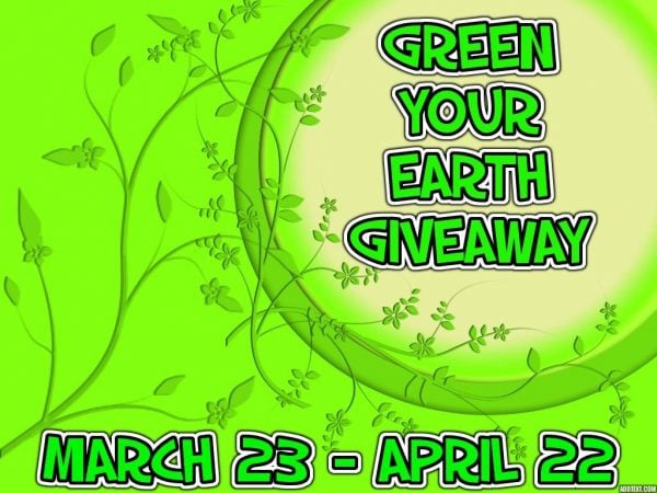 Celebrate Earth Day With Green Your Earth Giveaway