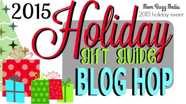 2015 Holiday Gift Guide Blog Hop And Giveaway