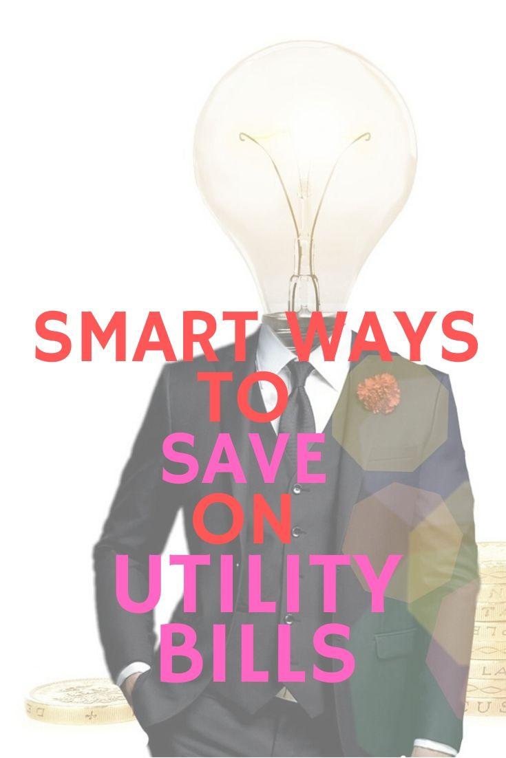 Smart ways to save on utility bills